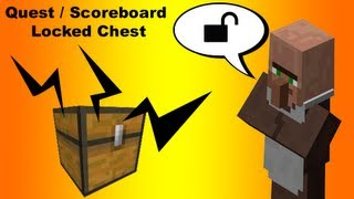 Scoreboard locked chest in Minecraft a.k.a Quest locked chest. Quest system part 2