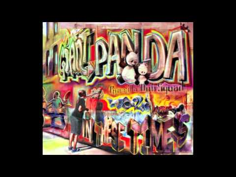 Giant Panda Guerilla Dub Squad - Love You More