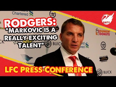 """Markovic is a Really Exciting Talent"" 