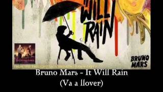 Bruno Mars - It Will Rain (sub. español)