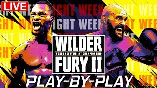 Wilder vs Fury 2 Live PlayByPlay Reactions