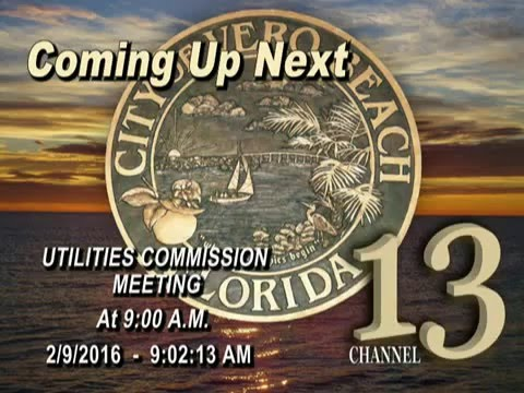 CITY OF VERO BEACH UTILITIES COMMISSION MEETING 2/09/2016