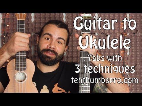 Guitar to Ukulele Tab - Ukulele Tutorial