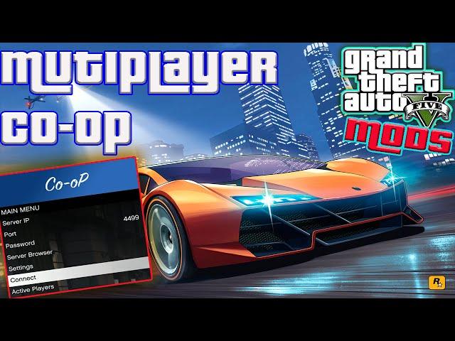 Руководство запуска: Grand Theft Auto V по сети (Multiplayer Co-op by Guadmaz)
