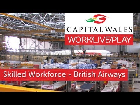 Importance of a Skilled Workforce - British Airways Maintenance Cardiff