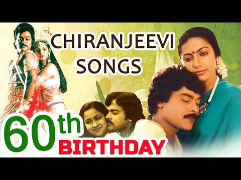 Chiranjeevi 60th Birthday Special Collection Songs - Chiranjeevi All Time Hits Jukebox