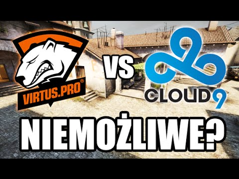 NIEMOŻLIWE? Virtus.pro vs Cloud9 @ FACEIT LAN