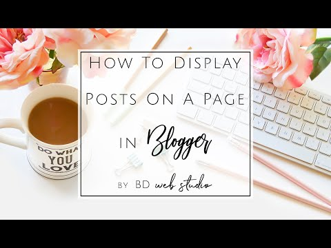 How To Add Blogger Posts To A Page & Link In Navigation - Page Menu