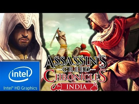 ASSASSINS CREED CHRONICLES : INDIA | LOW END PC CONFIG | INTEL HD 4000 | 4 GB RAM | i3 |