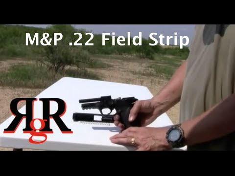 Smith and Wesson M&P 22  Field Strip