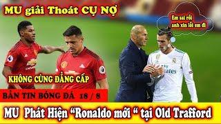 """🔥Bản Tin Bóng Đá18/8: Zidane Cúi Đầu Xin Lỗi Bale?M U bất ngờ """"Ronaldo mới"""" tại Old Trafford"""