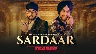Song Teaser ► Sardaar: Vaibhav Kundra | Manj Musik | Releasing on 31 October 2018
