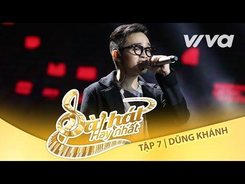 Người Hiện Đại - Dũng Khánh | Tập 7 Trại Sáng Tác 24H | Sing My Song - Bài Hát Hay Nhất 2016 | sing my song vietnam