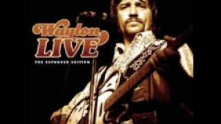 Loving Her Was Easier   Waylon Live! Exp Edition
