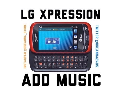 Adding Music to LG Xpression