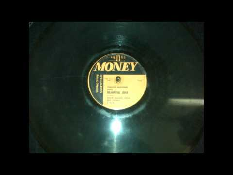 Chuck Higgins Beautiful Love Money 214 A