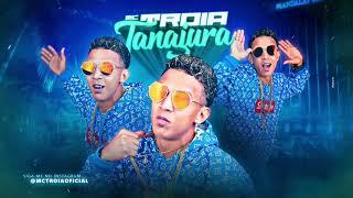 MC TROIA - TANAJURA - MÚSICA NOVA