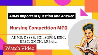 AIIMS IMPORTANT QUESTION AND ANSWER