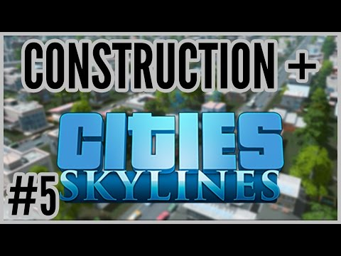 Buses = Construction + Cities: Skylines #5