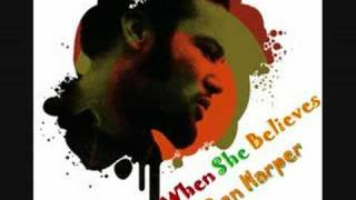 Watch Ben Harper When She Believes video