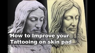 How to Improve your Tattooing on skin pad | for Beginner Tattoo Artist | Tutorial Part - 22