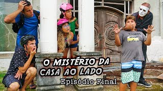 O MISTÉRIO DA CASA AO LADO! - EPISÓDIO FINAL - KIDS FUN