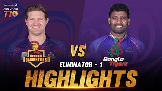Match 26 I Eliminator 1 I Deccan Gladiators vs Bangla Tigers I Aldar Properties ABu Dhabi T10