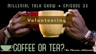 Why do I Volunteer? [Talk Show Discussion over Coffee or Tea] [2019]