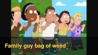 FAMILY GUY BAG OF WEED OFFICIAL MUISIC VIDEO