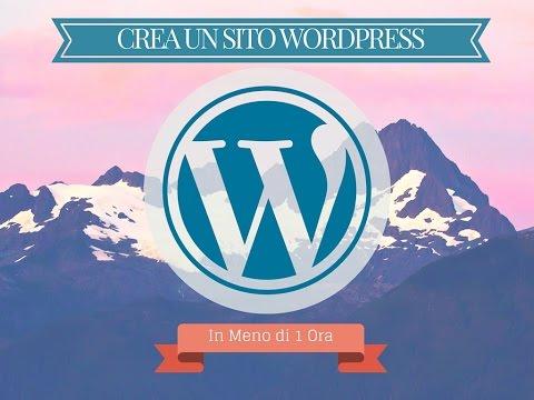 [ITA] - WordPress Tutorial - Creare un sito WordPress in meno di 60 minuti