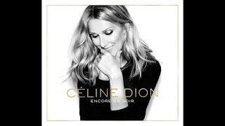 Celine Dion Encore Un Soir Full Album