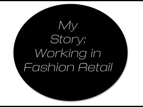 Career Advice: How I Got Into Working In Fashion Retail | VintageELLE09