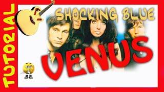 Como tocar VENUS de Shocking Blue TUTORIAL Guitar