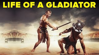 The Real Life of a Gladiator