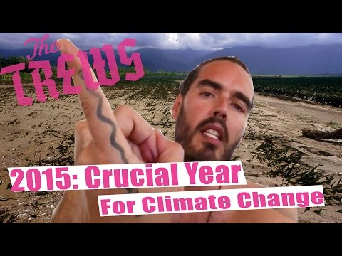 2015: Crucial Year For Climate Change - Russell Brand The Trews (E330)