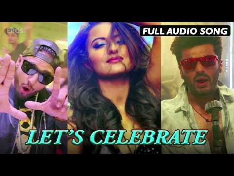 Let's Celebrate (Uncut Audio Song) | Tevar | Arjun Kapoor & Sonakshi Sinha