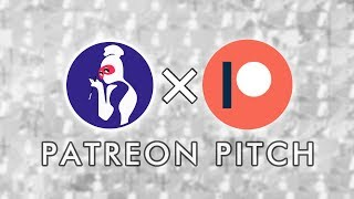 Patreon Pitch
