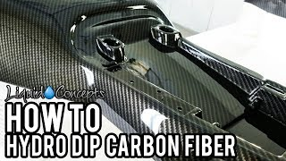 THE BEST WAY TO HYDRO DIP CARBON FIBER | Liquid Concepts | Weekly Tips and Tricks