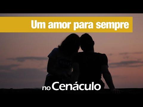 Um amor pra sempre | no Cenáculo 12/03/2021