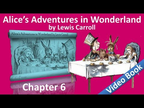 Chapter 06 - Alice's Adventures in Wonderland by Lewis Carroll - Pig and Pepper