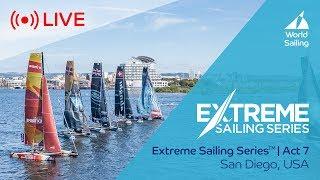 LIVE Sailing   Extreme Sailing Series™ - Act 7   San Diego, USA   Saturday 21 October 2017