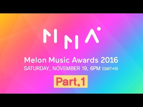 [2016 MelOn Music Awards] Part.1 (1부)
