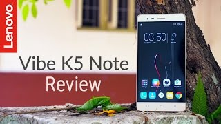 Lenovo Vibe K5 Note Review - After 1 Month!