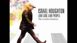 Watch Israel Houghton We Speak To Nations video