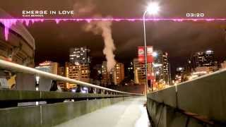 Best Music | Emerge In Love | Time-Lapse Vancouver