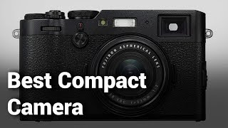 10 Best Compact Camera 2019 - Do Not Buy Compact Camera Before Watching - Detailed Review