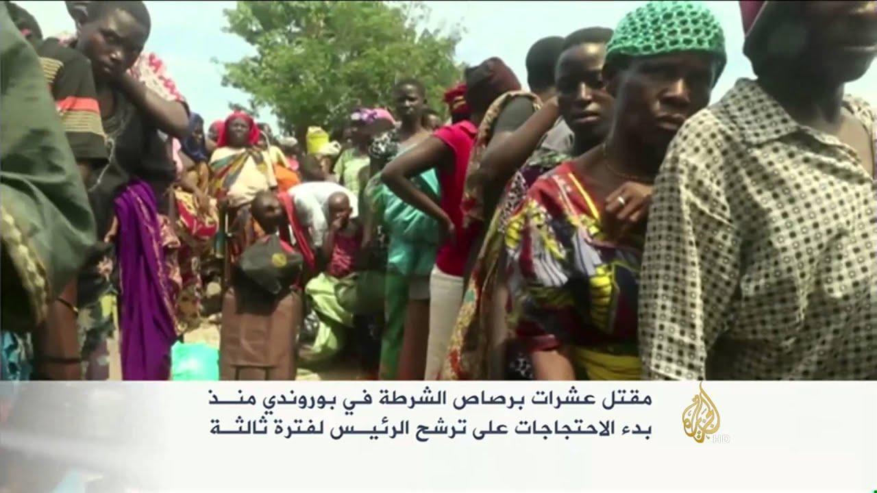 مقتل العشرات بالرصاص أثناء الاحتجاج على ترشح رئيس بوروندي