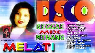 Melati - Disco Reggae Mix Minang | Kutang Barendo | Lagu Minang Yang BOOMING..!