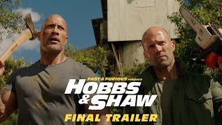 Fast & Furious Presents: Hobbs & Shaw - Final Trailer