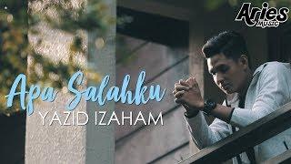 Download Lagu Yazid Izaham - Apa Salahku (Official Music Video) Gratis STAFABAND